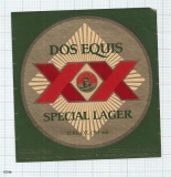 MEXICO - Cerv Cuauhtemoc Moctezuma Monterey - DOS EQUIS Lager Special beer label