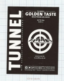CZECH REPUBLIC - Vyškov - TUNEL GOLDEN TASTE - beer label