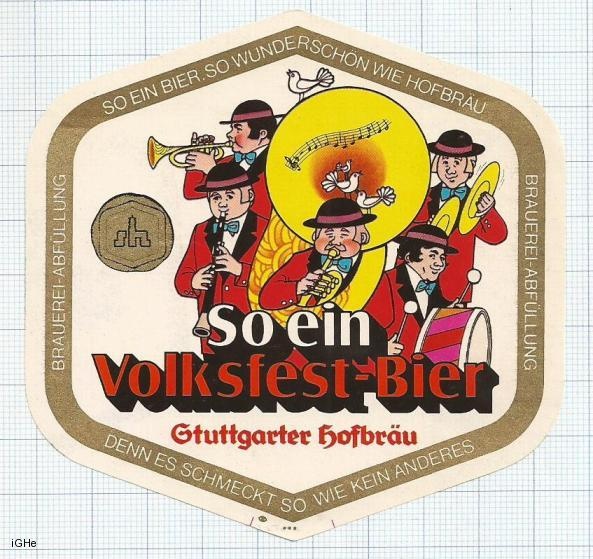 GERMANY - Stuttgarter Hofbrau Stuttgart - SO EIN VOLKFEST BIER - beer label