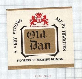 ENGLAND (UK) - Thwaites Blackburn - OLD DAN - beer label